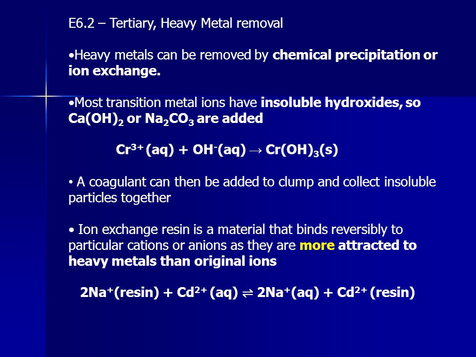 E6.2 – Tertiary, Heavy Metal removal