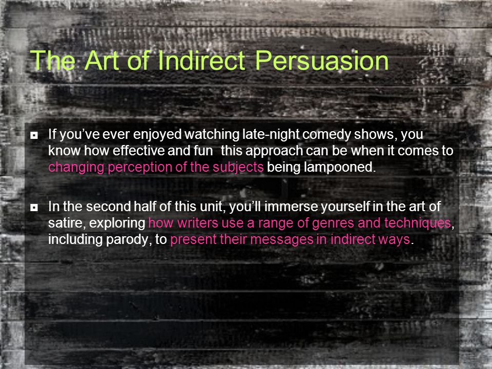 The Art of Indirect Persuasion