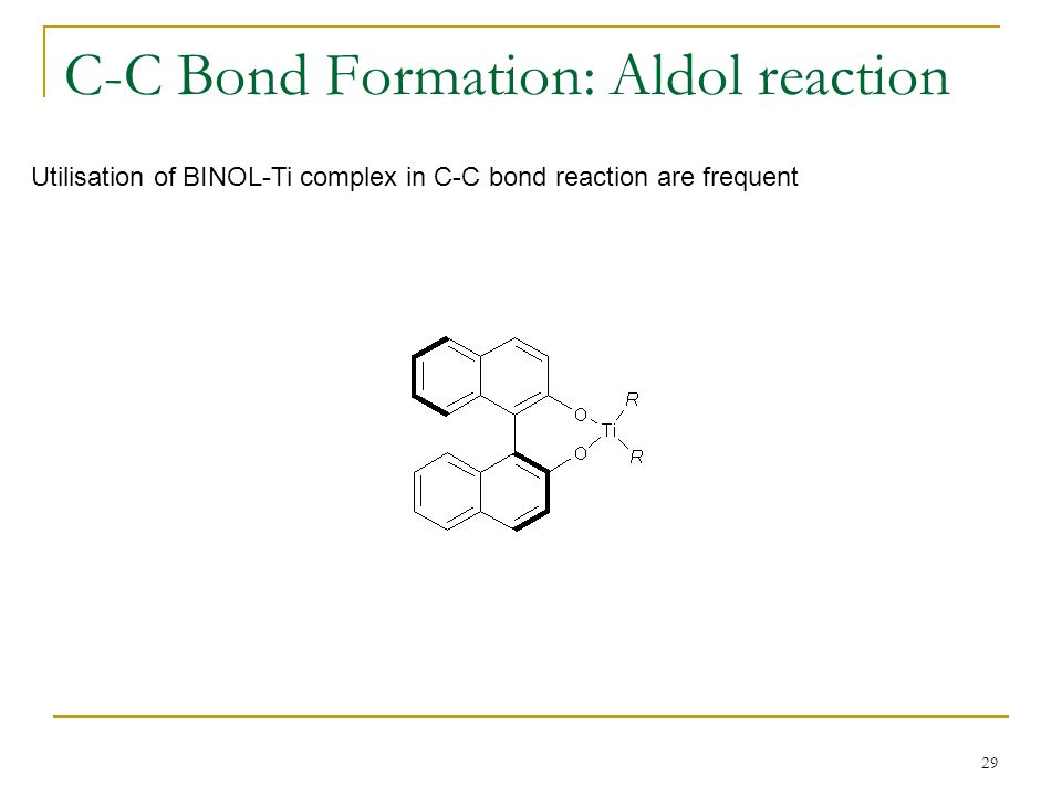 C-C Bond Formation: Aldol reaction