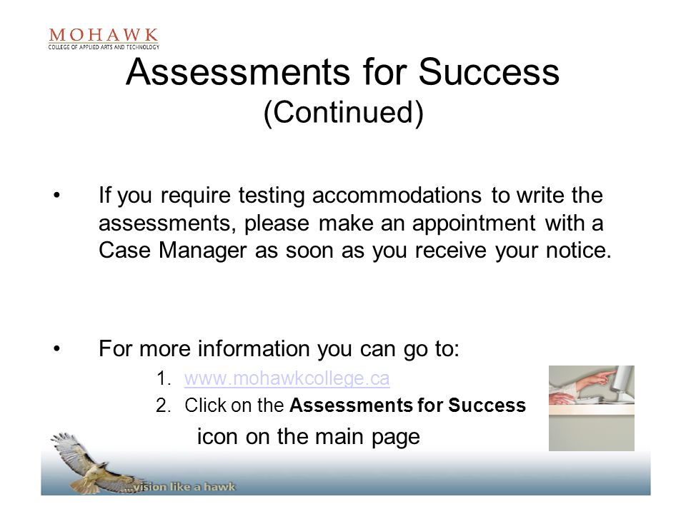 Assessments for Success (Continued)