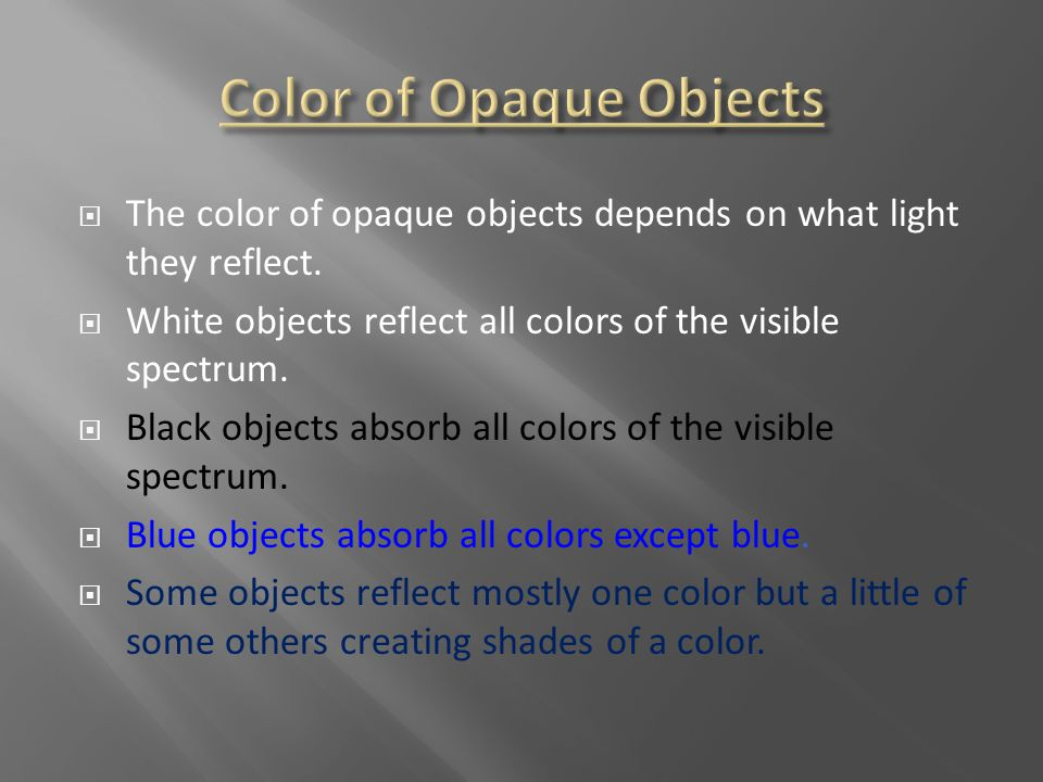 Color of Opaque Objects