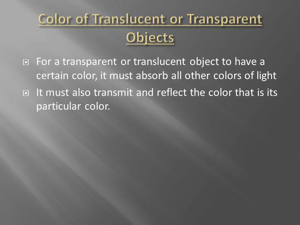 Color of Translucent or Transparent Objects