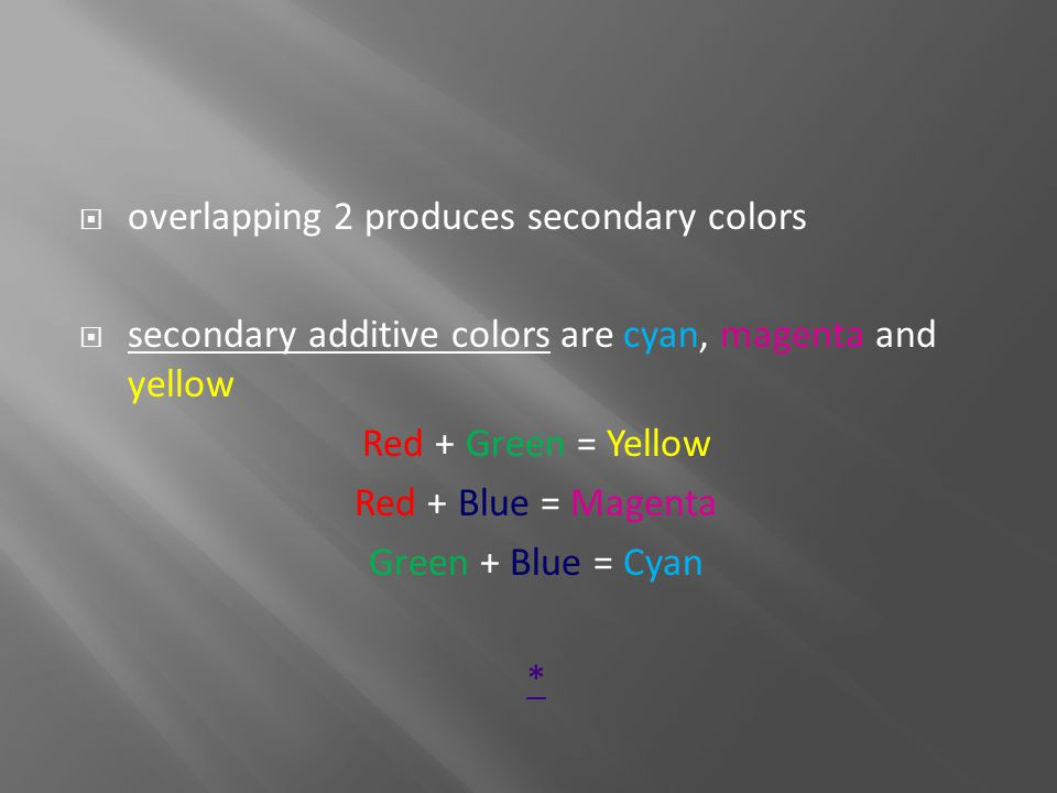 overlapping 2 produces secondary colors