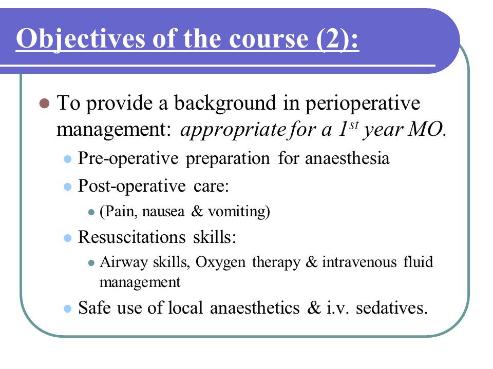 Objectives of the course (2):
