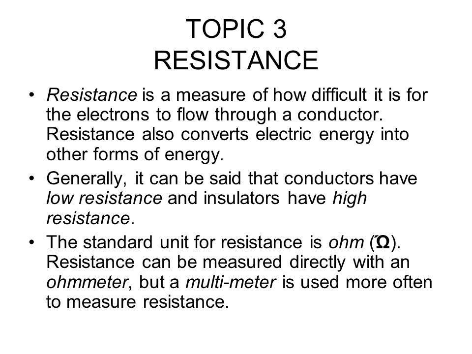 TOPIC 3 RESISTANCE