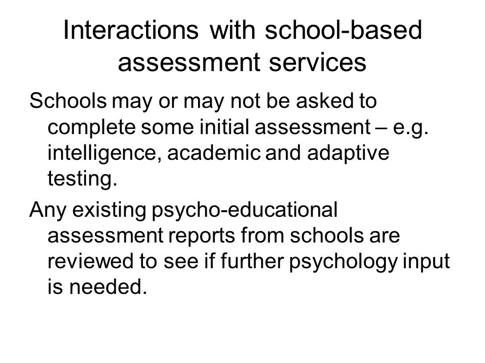 Interactions with school-based assessment services