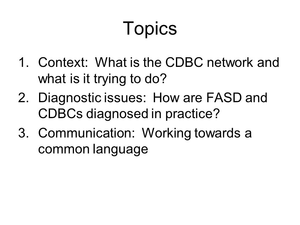 Topics Context: What is the CDBC network and what is it trying to do