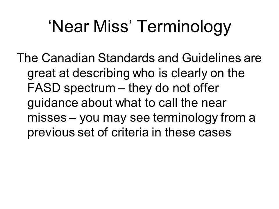 'Near Miss' Terminology