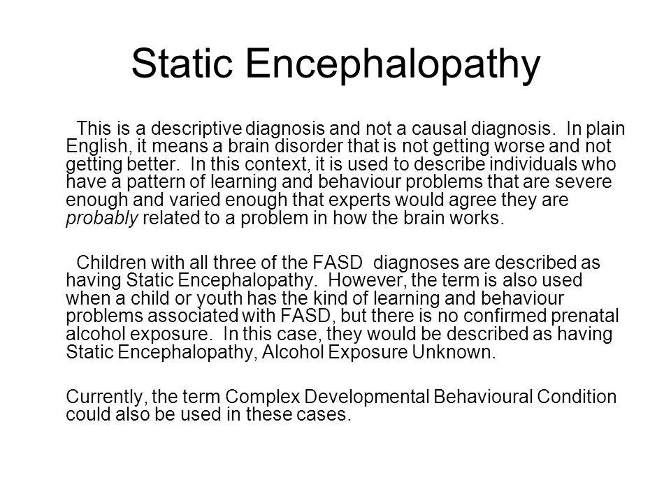 Static Encephalopathy