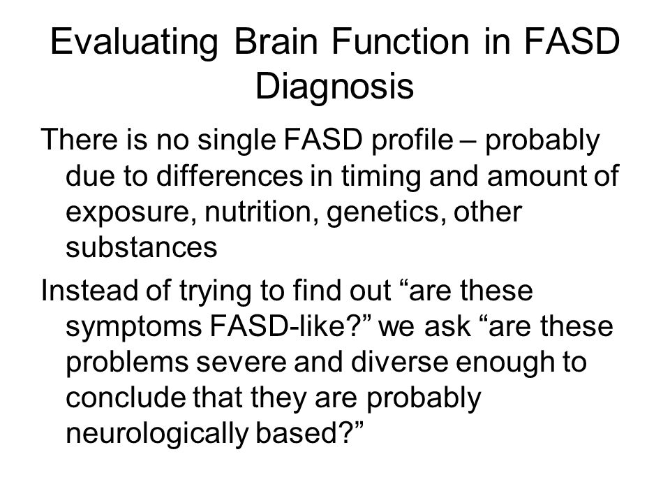Evaluating Brain Function in FASD Diagnosis