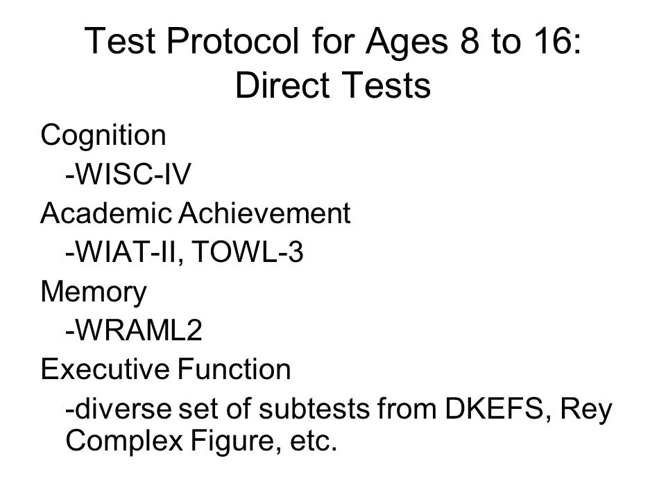 Test Protocol for Ages 8 to 16: Direct Tests