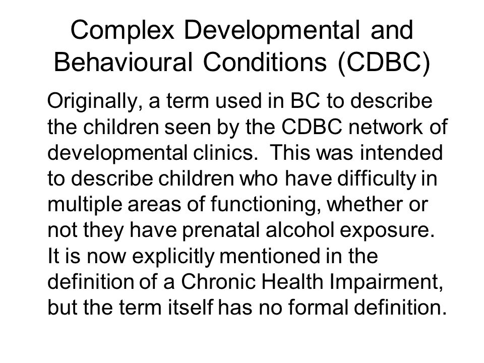 Complex Developmental and Behavioural Conditions (CDBC)
