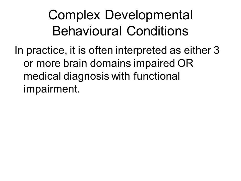 Complex Developmental Behavioural Conditions