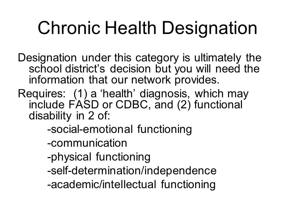 Chronic Health Designation
