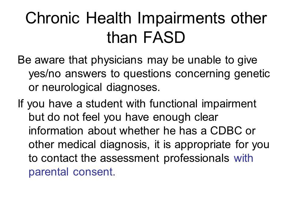Chronic Health Impairments other than FASD