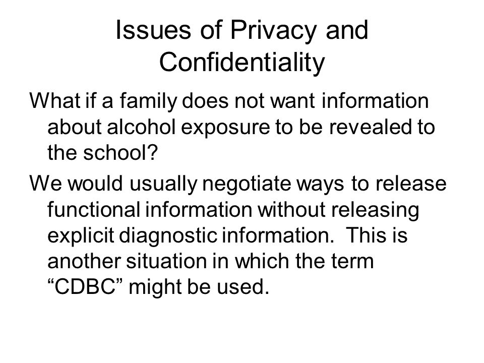 Issues of Privacy and Confidentiality