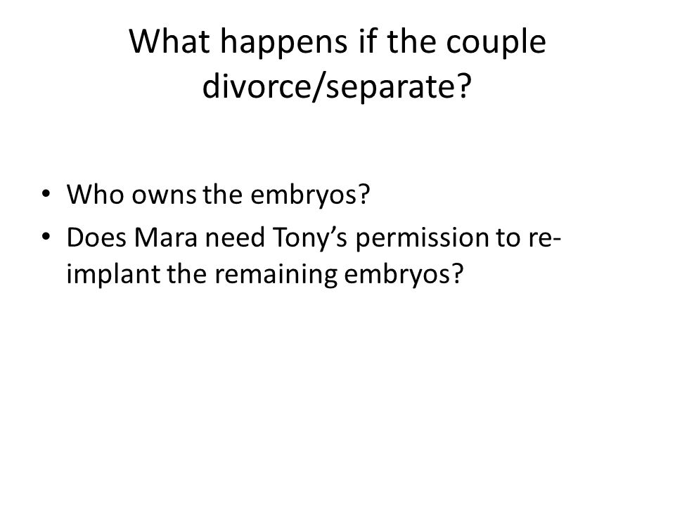 What happens if the couple divorce/separate