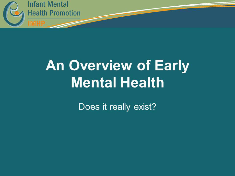 An Overview of Early Mental Health