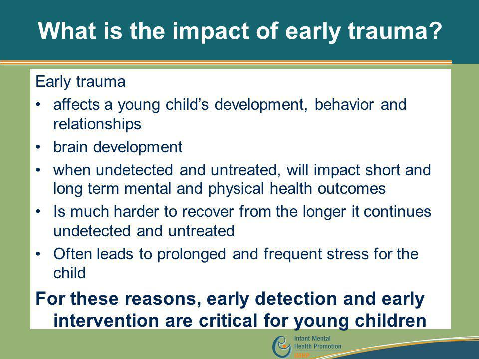 What is the impact of early trauma
