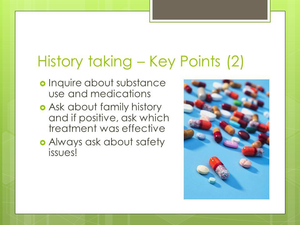 History taking – Key Points (2)
