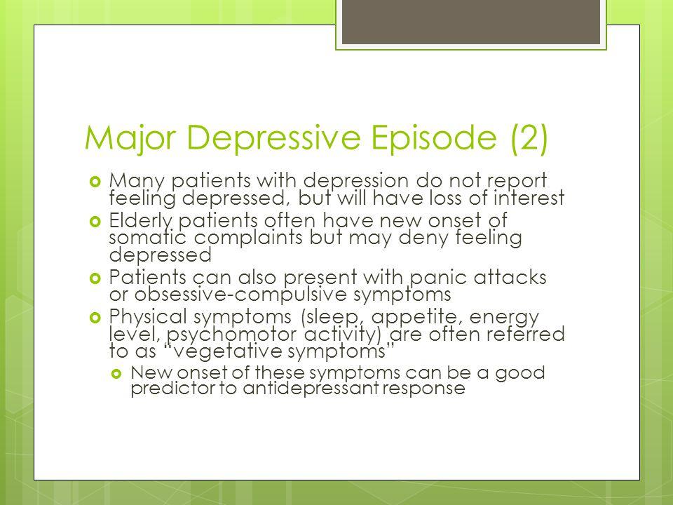 Major Depressive Episode (2)