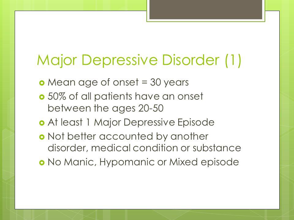 Major Depressive Disorder (1)