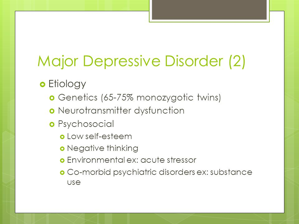 Major Depressive Disorder (2)