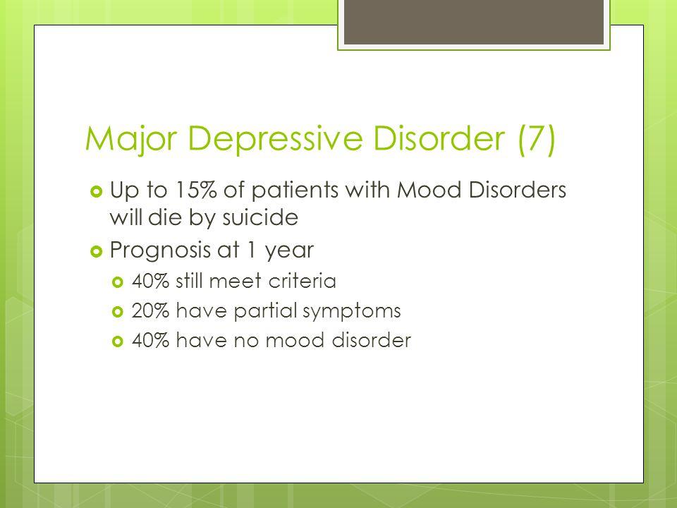 Major Depressive Disorder (7)