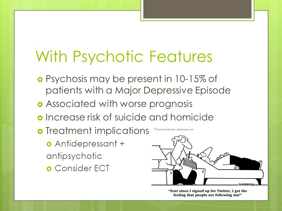 With Psychotic Features