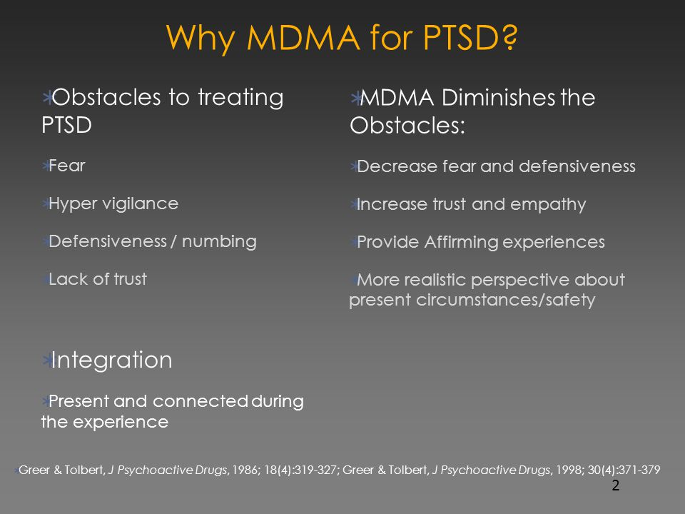Why MDMA for PTSD Obstacles to treating PTSD