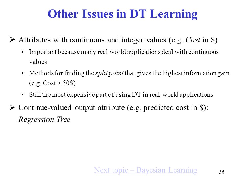 Other Issues in DT Learning
