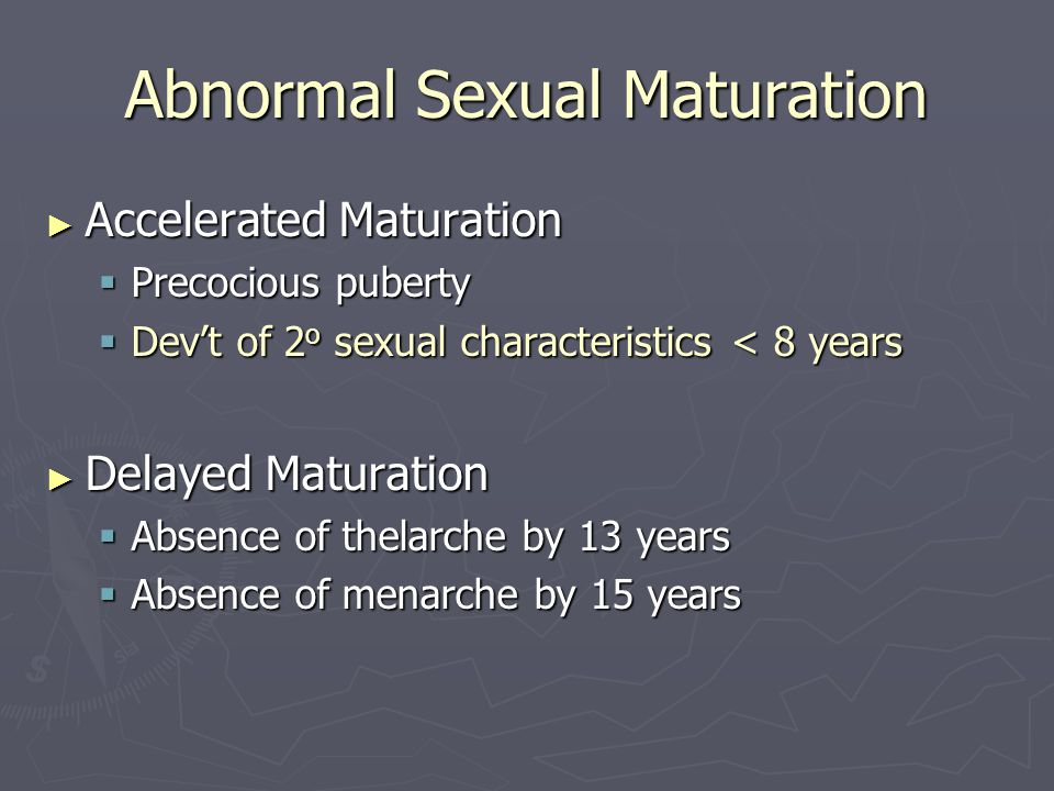 Abnormal Sexual Maturation