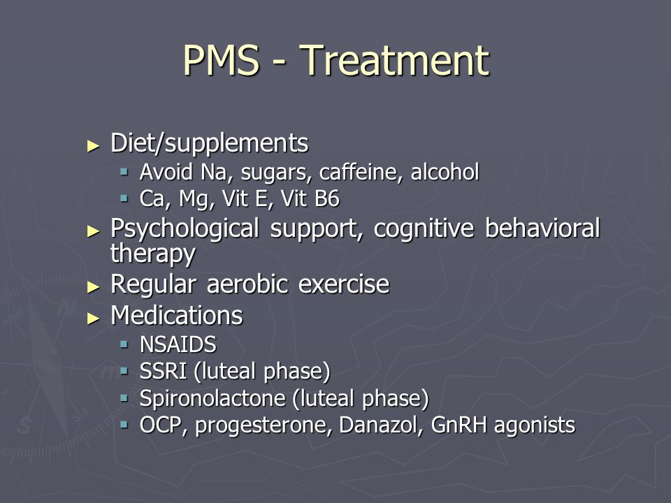 PMS - Treatment Diet/supplements
