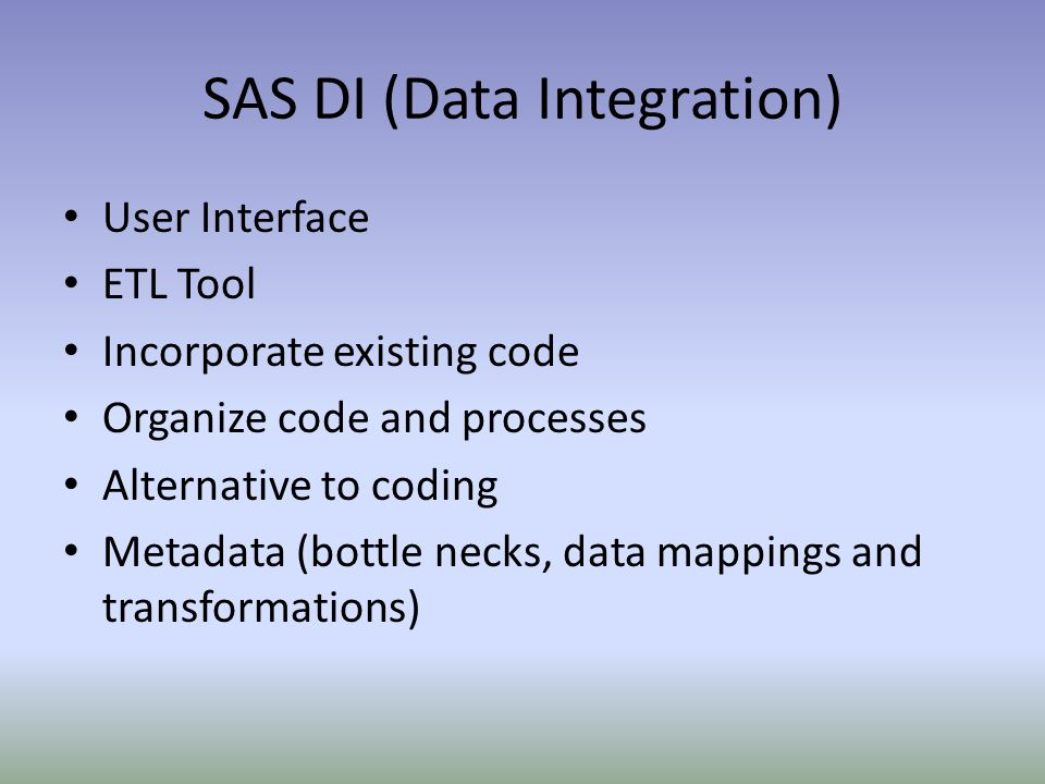 SAS DI (Data Integration)