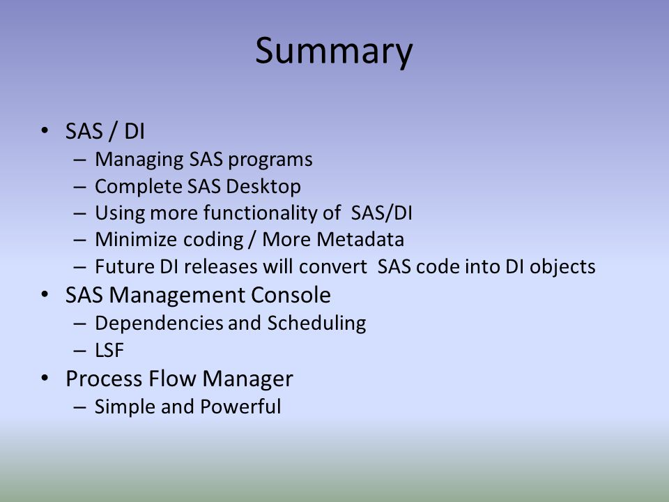 Summary SAS / DI SAS Management Console Process Flow Manager
