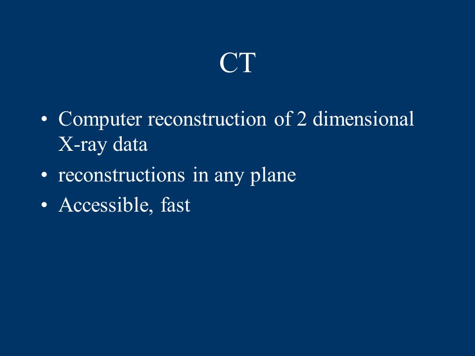 CT Computer reconstruction of 2 dimensional X-ray data