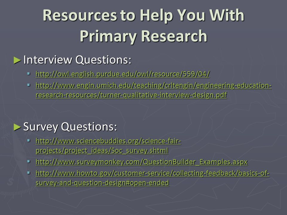 Resources to Help You With Primary Research