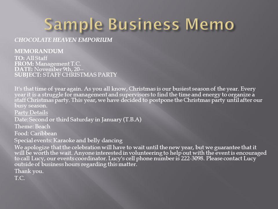 Sample Business Memo CHOCOLATE HEAVEN EMPORIUM MEMORANDUM