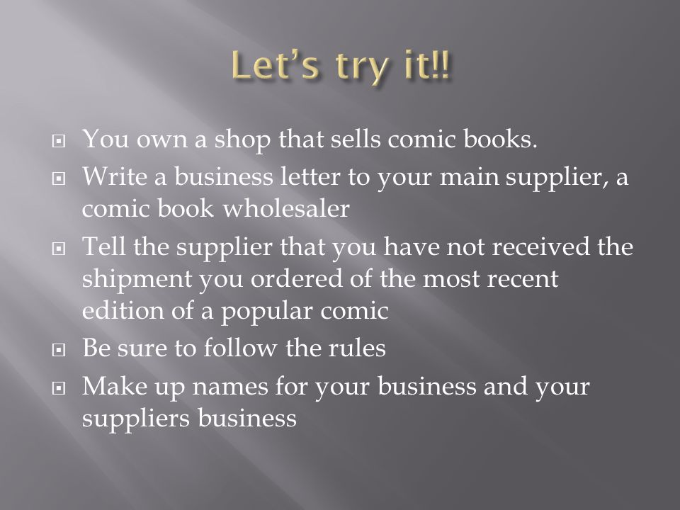 Let's try it!! You own a shop that sells comic books.
