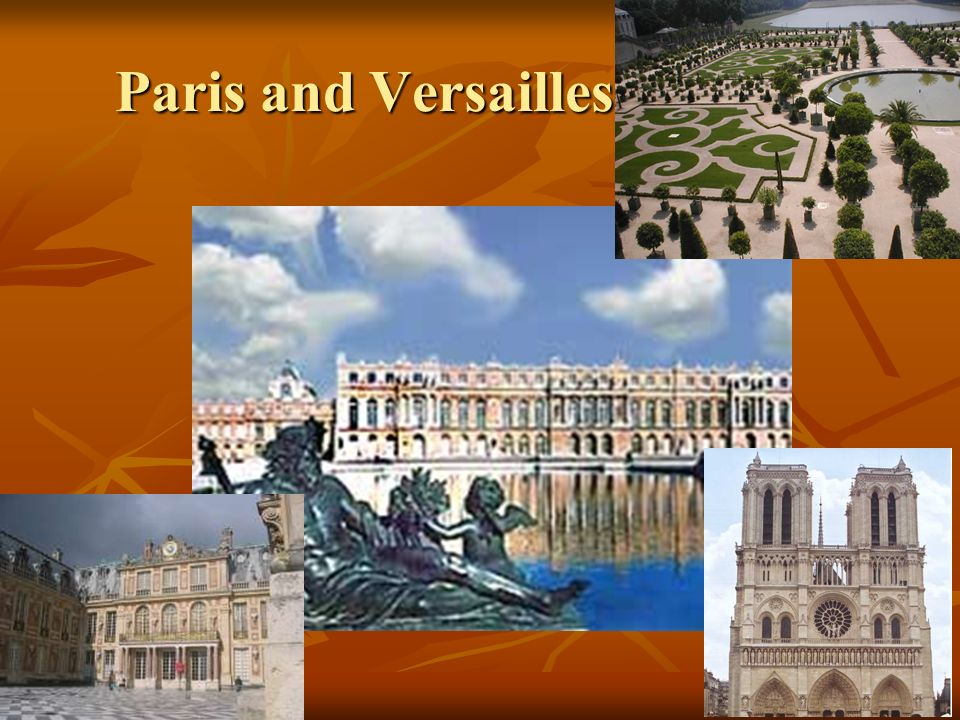 Paris and Versailles (France)