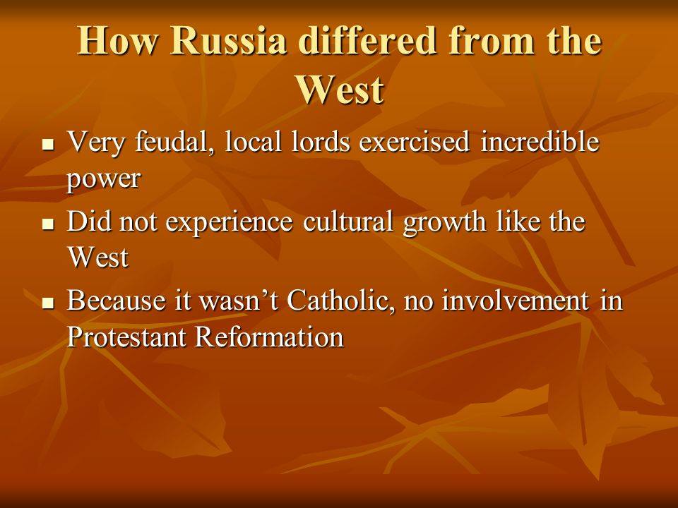 How Russia differed from the West