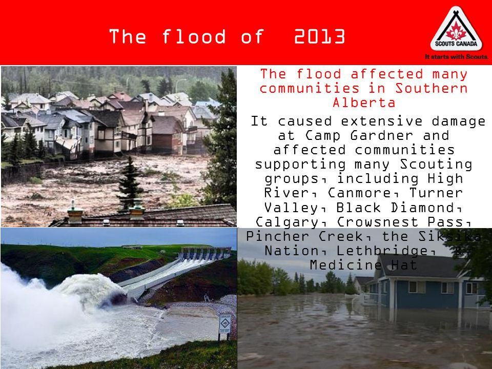 The flood affected many communities in Southern Alberta