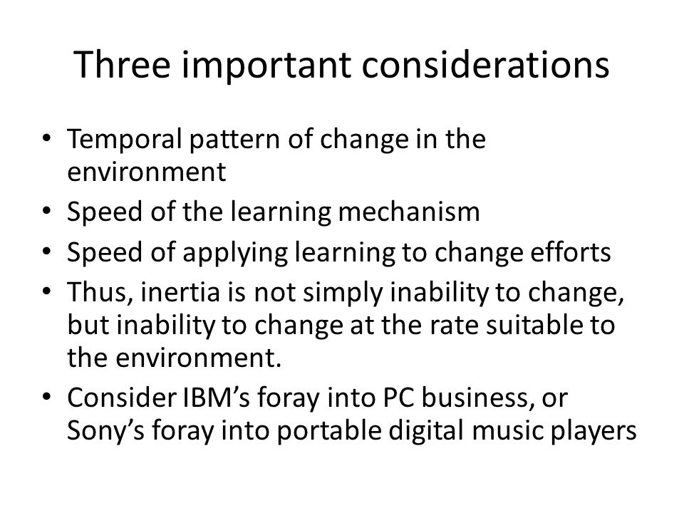 Three important considerations