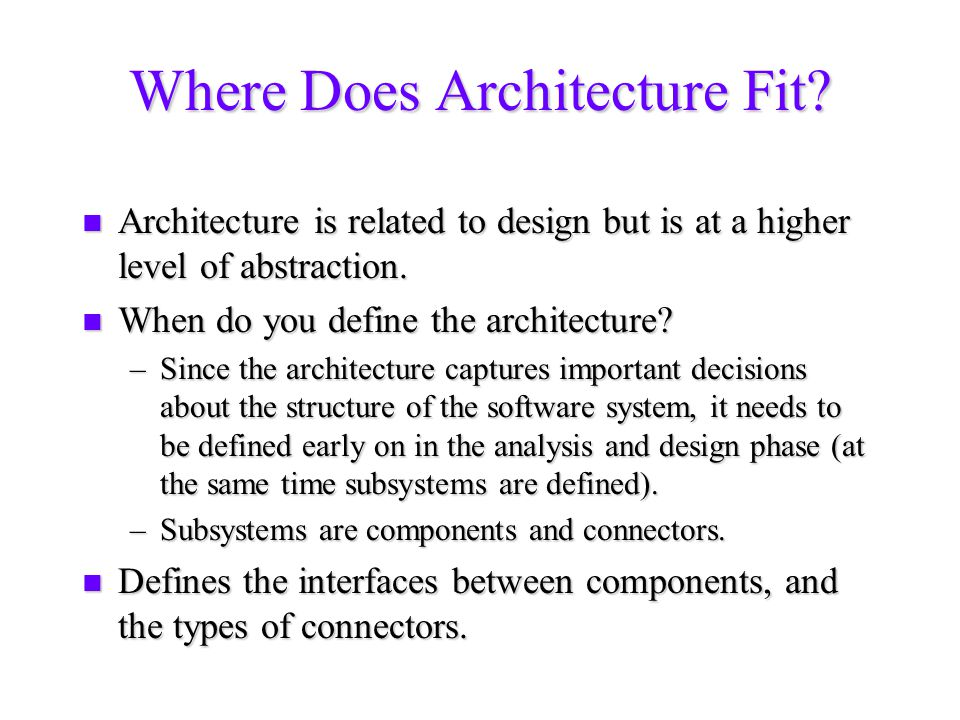 Where Does Architecture Fit