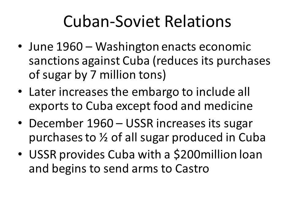 Cuban-Soviet Relations