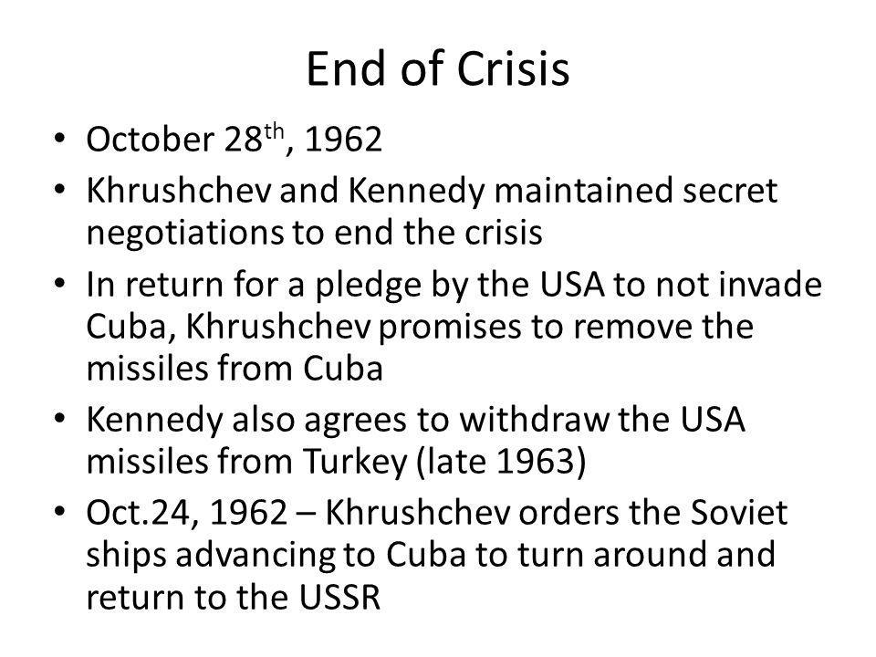 End of Crisis October 28th, 1962