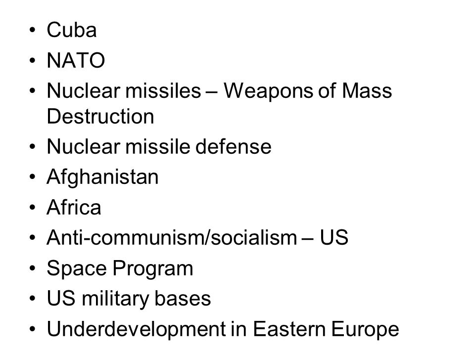 Cuba NATO. Nuclear missiles – Weapons of Mass Destruction. Nuclear missile defense. Afghanistan.