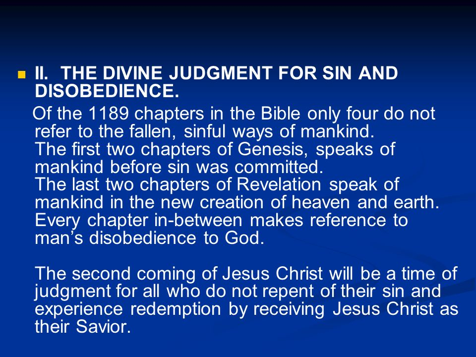 II. THE DIVINE JUDGMENT FOR SIN AND DISOBEDIENCE.