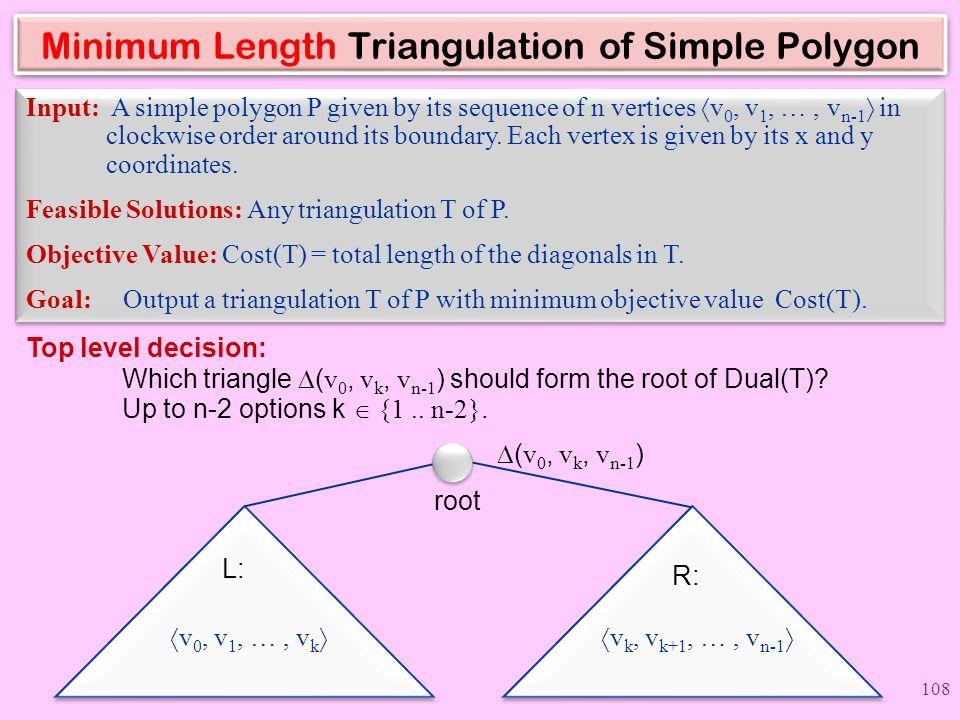Minimum Length Triangulation of Simple Polygon