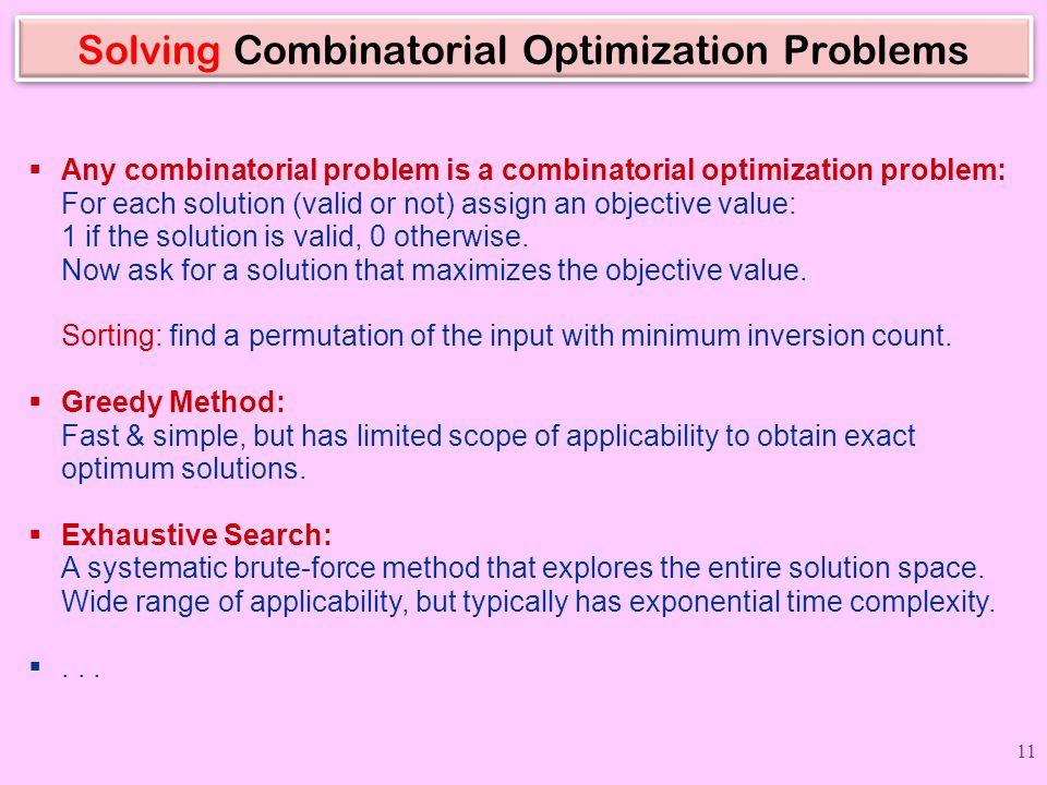 Solving Combinatorial Optimization Problems